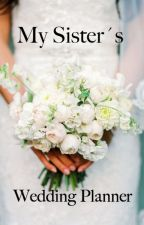 My Sister's Wedding Planner by annaxsit