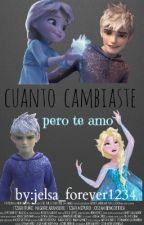Cuanto Cambiaste |Jelsa| ||Terminada|| by -BlueberryGirl