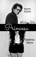 Princesa||Styles by Victoria_Ortiz