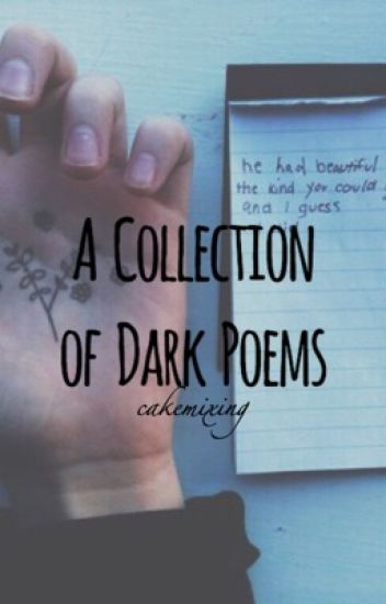A  Collection of Dark Poems