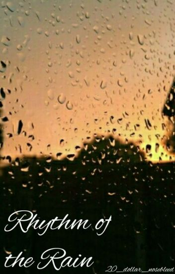 Rhythm of the Rain ⭐ Peterick