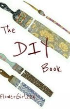 The DIY Book by FlowerGirl224