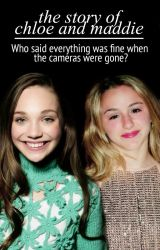 The Story of Chloe and Maddie by LexiApollon