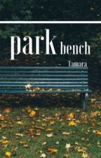 The Park Bench by tamara_leeee