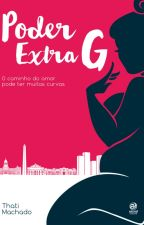 PODER EXTRA G (degustação) by EscritThatiMachado