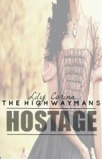 The Highwayman's Hostage by theladylily