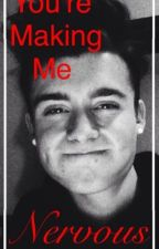 You're Making Me Nervous   Chris Collins Fanfic   by DiIHowIter