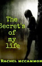 The secret's of my life by bellaedwardjacob