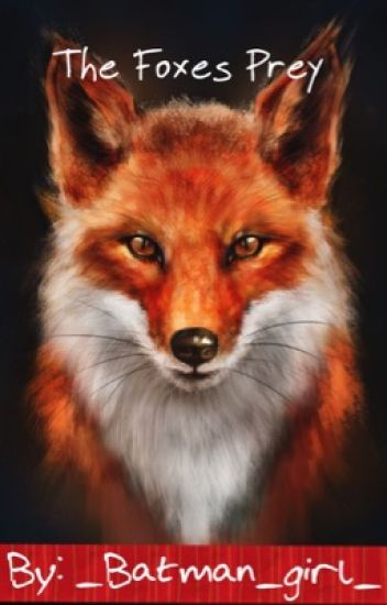 The Foxes Prey
