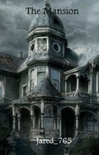 The Mansion by Jared_765