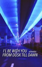 i'll be with you from dusk till dawn ♕ larry by asheetos