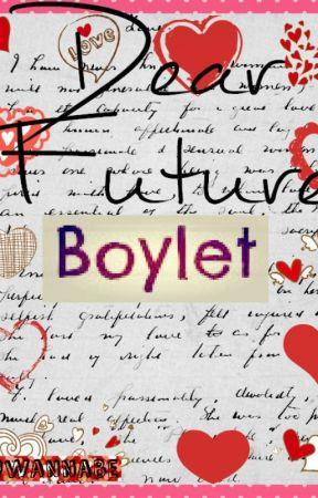 Dear Future Boylet by AQwannabe