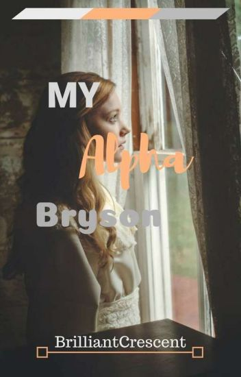 My Alpha Bryson