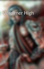 Vordimer High by Ginger_Jett