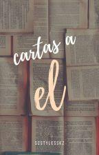 Cartas A El; P.L by xomxxn