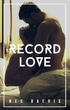RECORD LOVE by HecDaevis