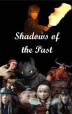 Shadows of the Past (Book 2) by lightwood912