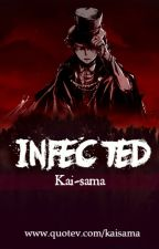 Infected [Yandere!Levi x Reader] by kaidono
