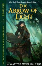 The Arrow of Light | A Percy Jackson Fanfiction by neverlanded