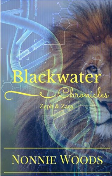 The Blackwater Chronicles: Zeph & Zara by Nonnie228