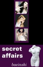 Secret Affairs by baeinski