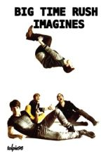 Big Time Rush Imagines by tolpie96