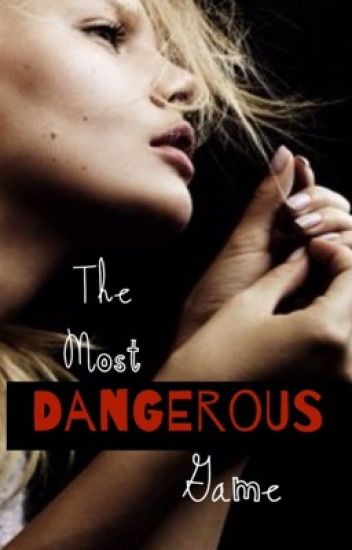 The Most Dangerous Game (Harry Styles AU)