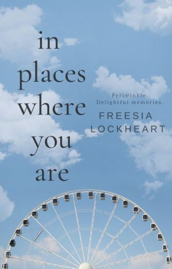 In Places Where You Are