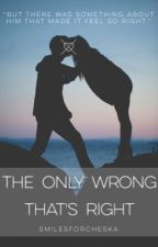 The Only Wrong That's Right (Crawford Collins Fanfiction) by smilesforcheska