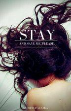 Stay. by SecretOfAlaska