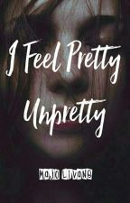I Feel Pretty/UnPretty by MajoLivane
