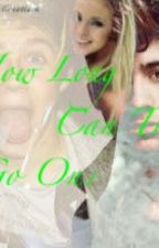 How Long Can This Go On?(one direction fanfic) ~Editing~ by robotdirectionattack
