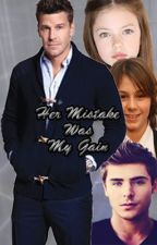 Her Mistake Was My Gain (MxM) Book 2 by epiceviladventureme1