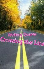 Crossing The Line (BWWM) by WritingQuartz