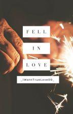 Fell in love 🔅 by _QueenOfStorm_