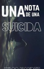 nota de un ¿suicidio? by lyloonandez