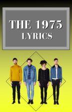 The 1975 Lyrics by thelyricqueen