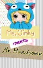 Ms. Oinky meets Mr. Handsome by tricia04saranghae