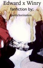 Edward x Winry fanfiction by petrichorination