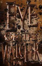 Eye of the Watcher | Naruto Fanfiction||The Watcher Series by bibliophilic-