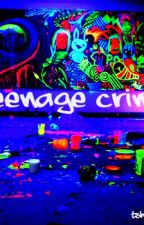 Teenage Crime by XenRaven