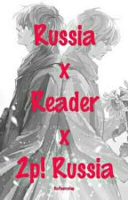 Russia x Reader x 2p! Russia by PastryCup