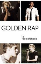 [COMPLETED] Golden Rap (french narry fanfiction) by myheartforhes