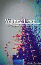 Worry Free (A Greyson Chance Fan fiction) by gotthatkarla15