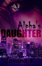 Alpha's daughter by jovana_the_smiley