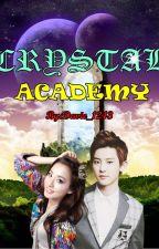 Crystal Academy: The Lost Diamond Crystal Princess by NerdFragilePrincess