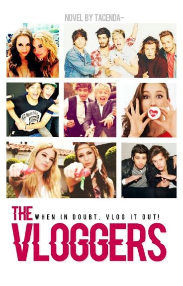The Vloggers [1D]