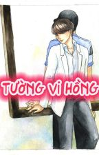 [Longfic][Yewook] Tường Vi hồng by HuouSieuNhi