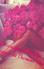 Chronique d'Açelya : amoureuse de l'homme interdit by ChroniqueuseAce