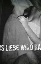 Aus Liebe wird Hass Kurzgeschichte by Kasandrazumberovic